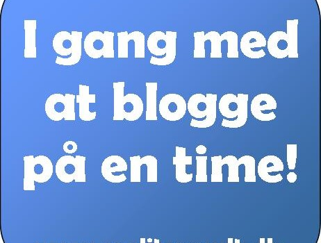 I gang med at blogge på en time!