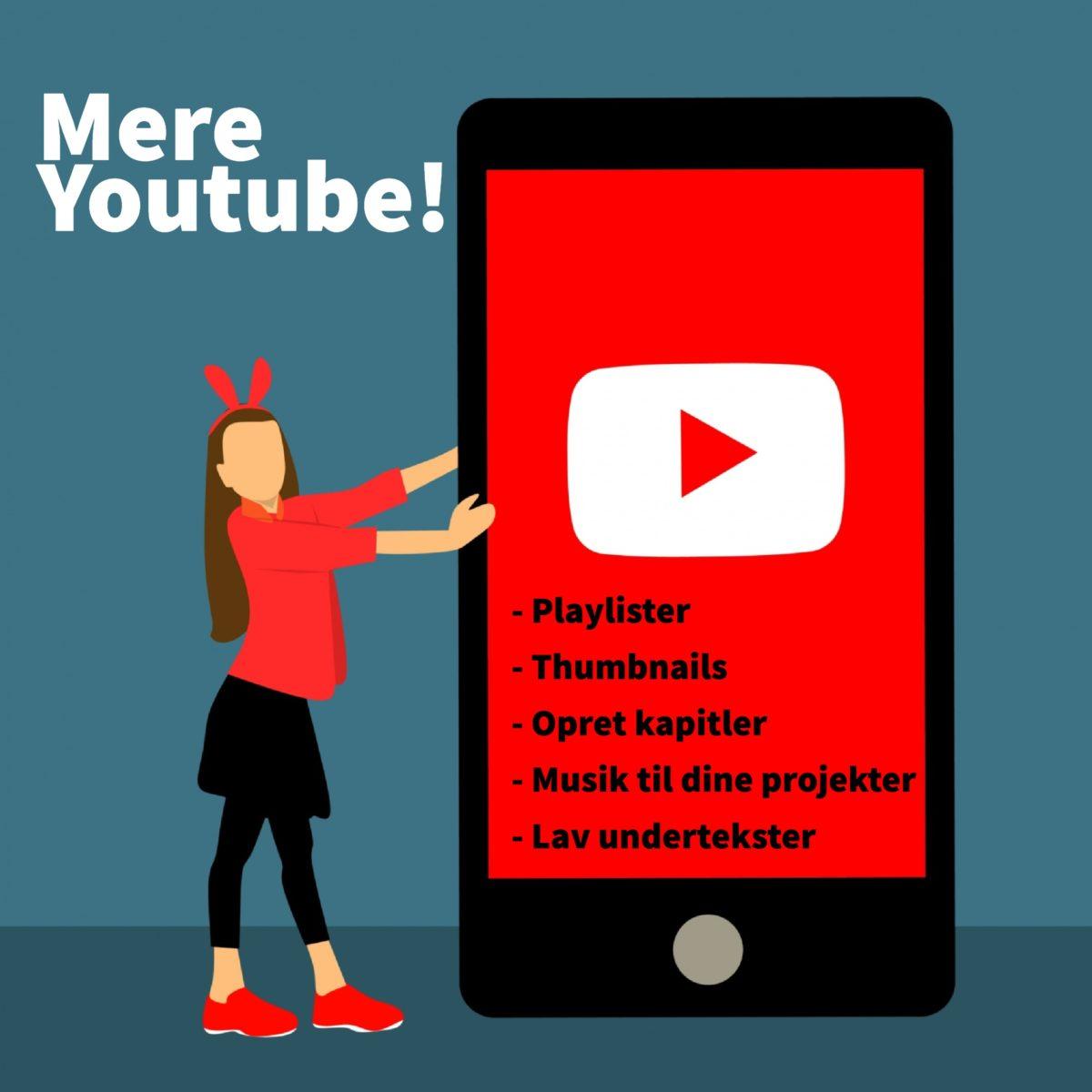 5 gode bud på hvordan du kan få endnu mere ud af Youtube!